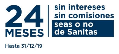 24 meses sin intereses, sin comisiones, seas o no de Sanitas. hasta el 31/12/2019