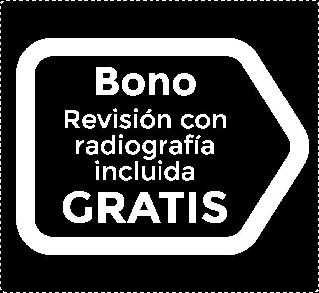 Revisión y radiografía Gratis